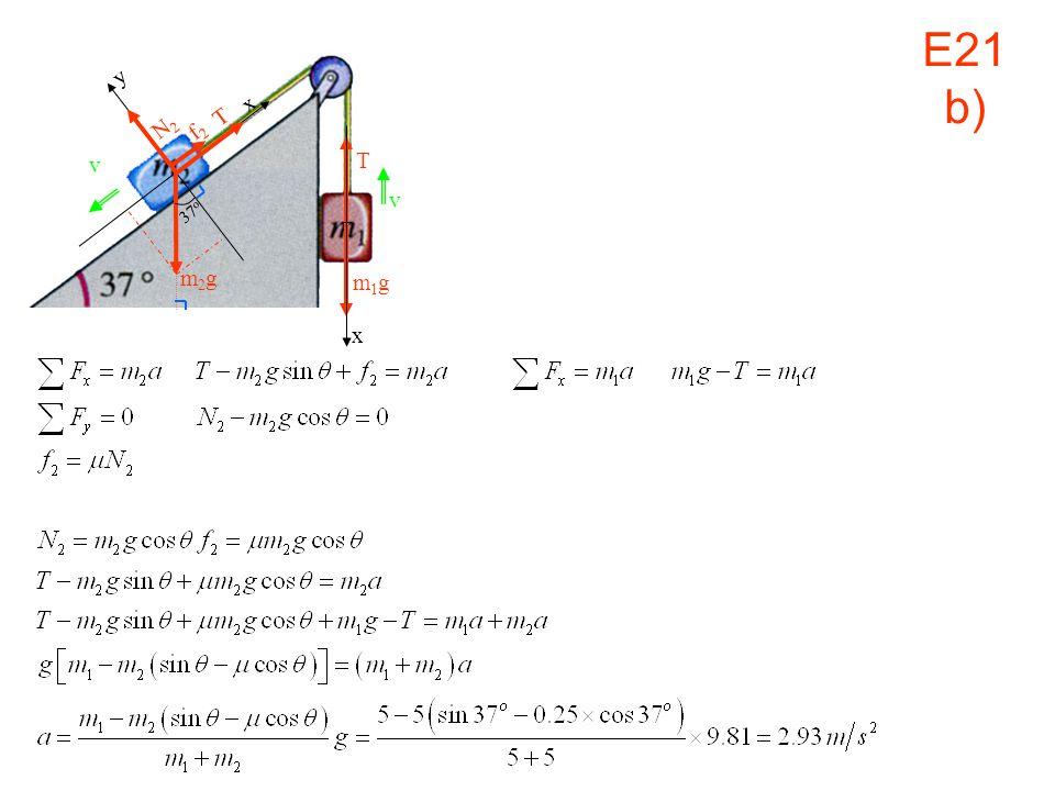 E21 b) v x m1g y N2 T f2 37o m2g