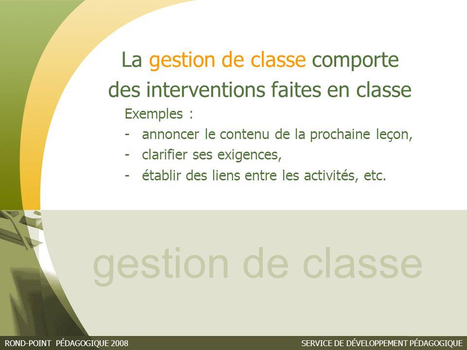 gestion de classe La gestion de classe comporte