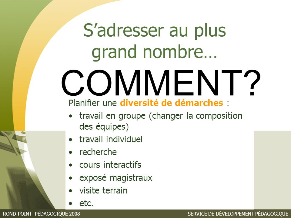 S'adresser au plus grand nombre…