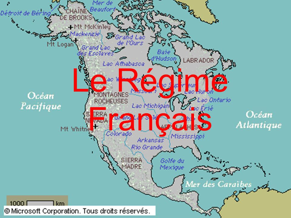 Le Régime Français Le Régime Français