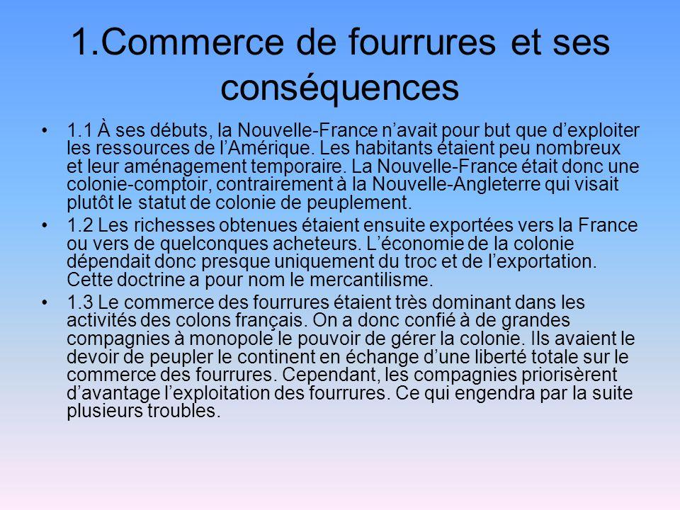 1.Commerce de fourrures et ses conséquences