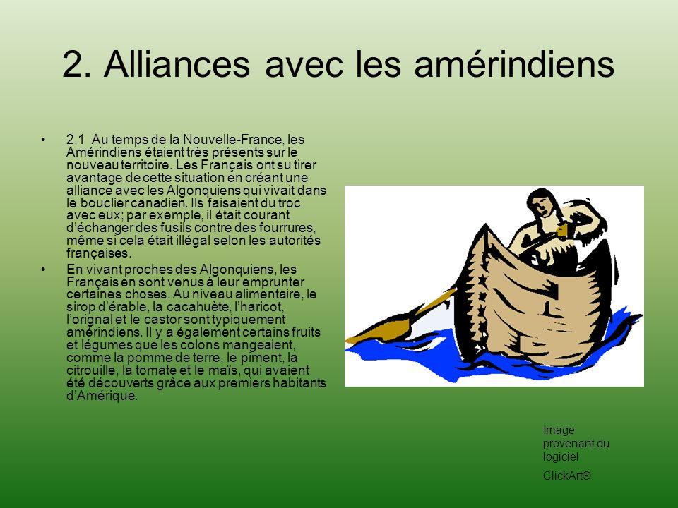 2. Alliances avec les amérindiens
