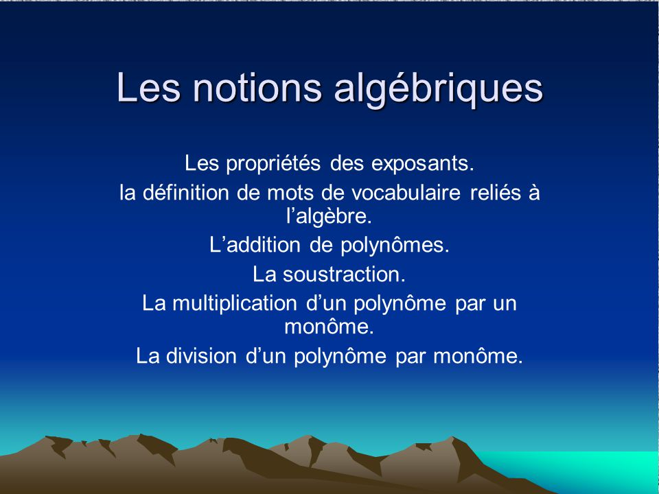 Les notions algébriques