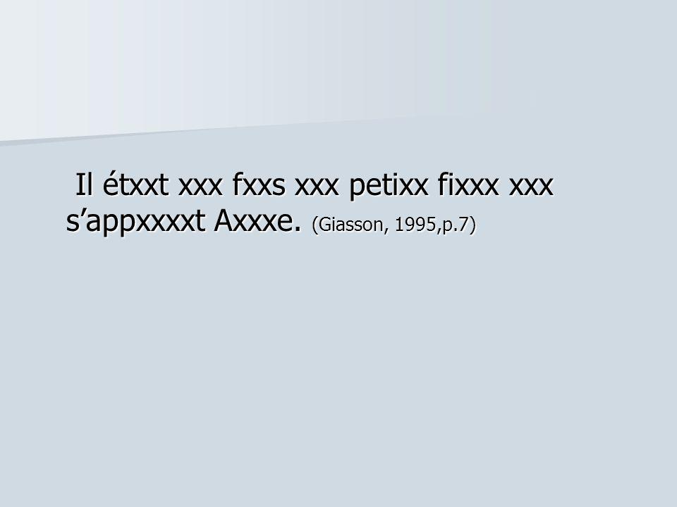 Il étxxt xxx fxxs xxx petixx fixxx xxx s'appxxxxt Axxxe