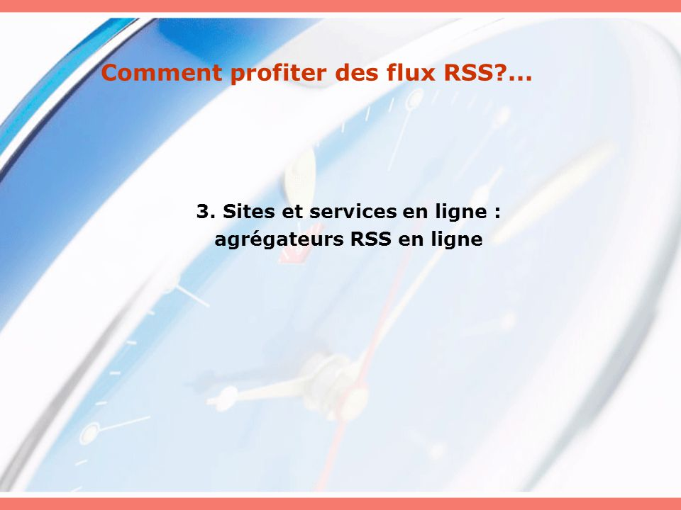Comment profiter des flux RSS ...