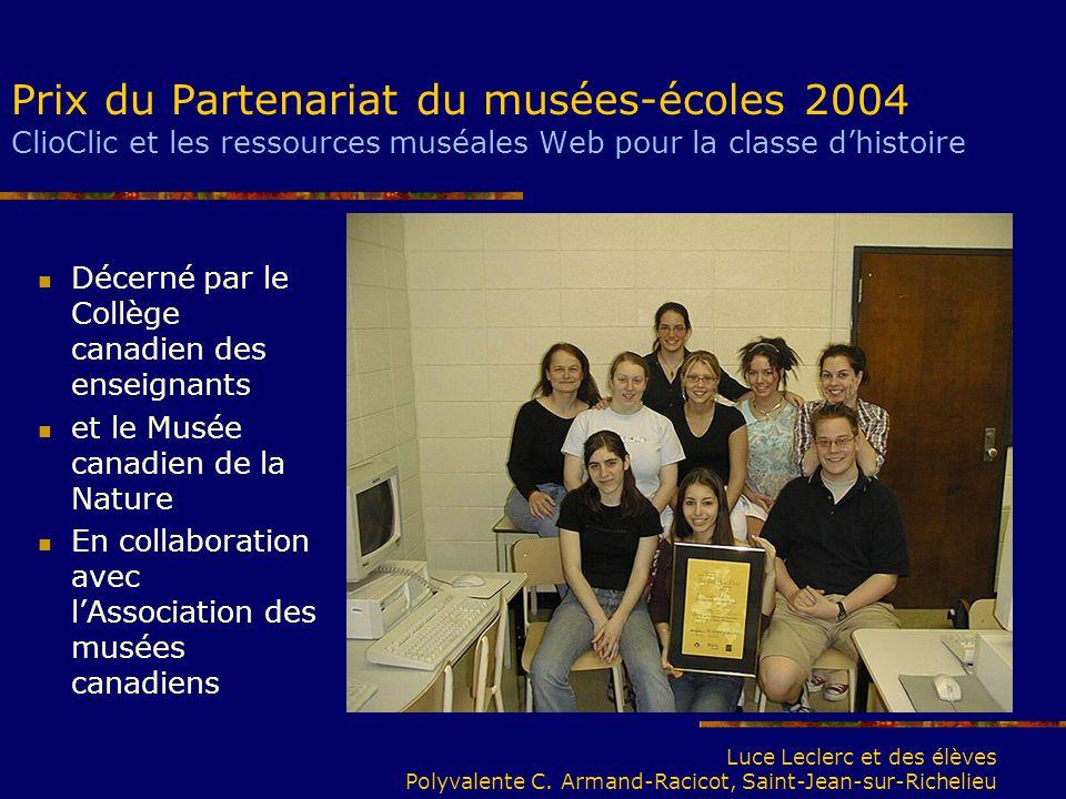 Prix du Partenariat du musées-écoles 2004 ClioClic et les ressources muséales Web pour la classe d'histoire