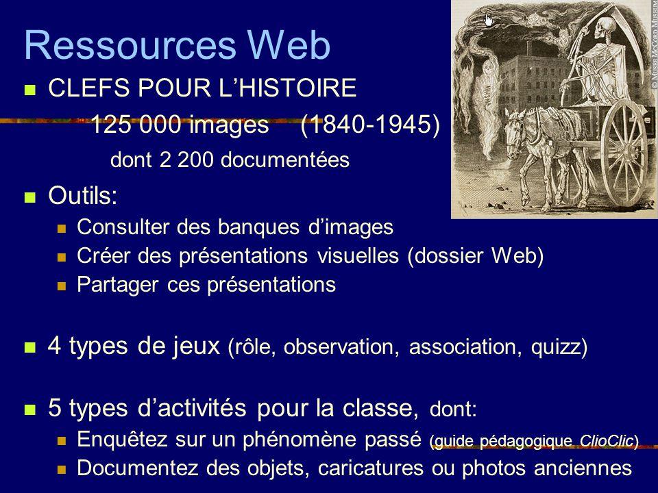 Ressources Web CLEFS POUR L'HISTOIRE 125 000 images (1840-1945)