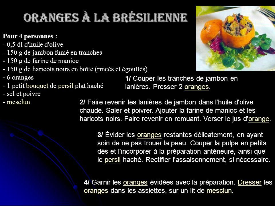 Oranges à la Brésilienne