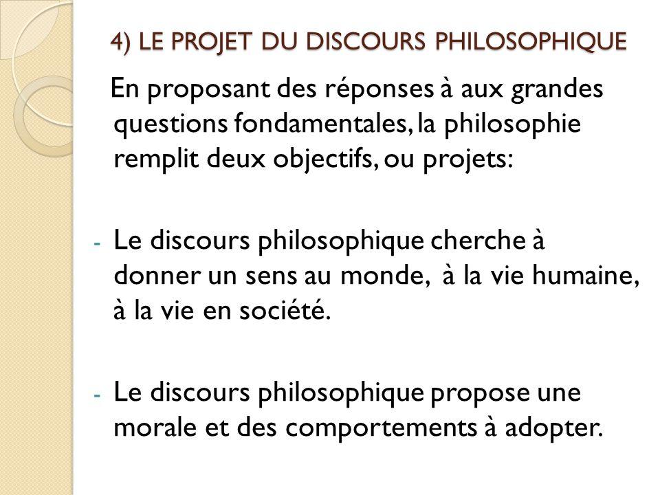 4) LE PROJET DU DISCOURS PHILOSOPHIQUE