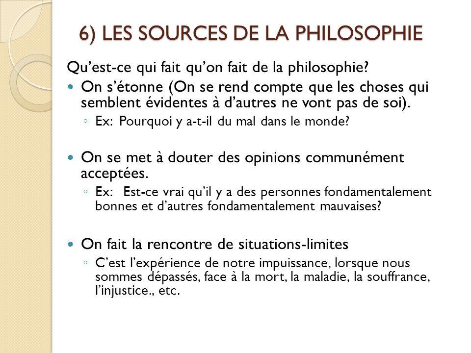 6) LES SOURCES DE LA PHILOSOPHIE
