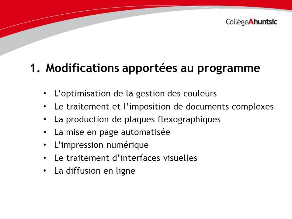 Modifications apportées au programme