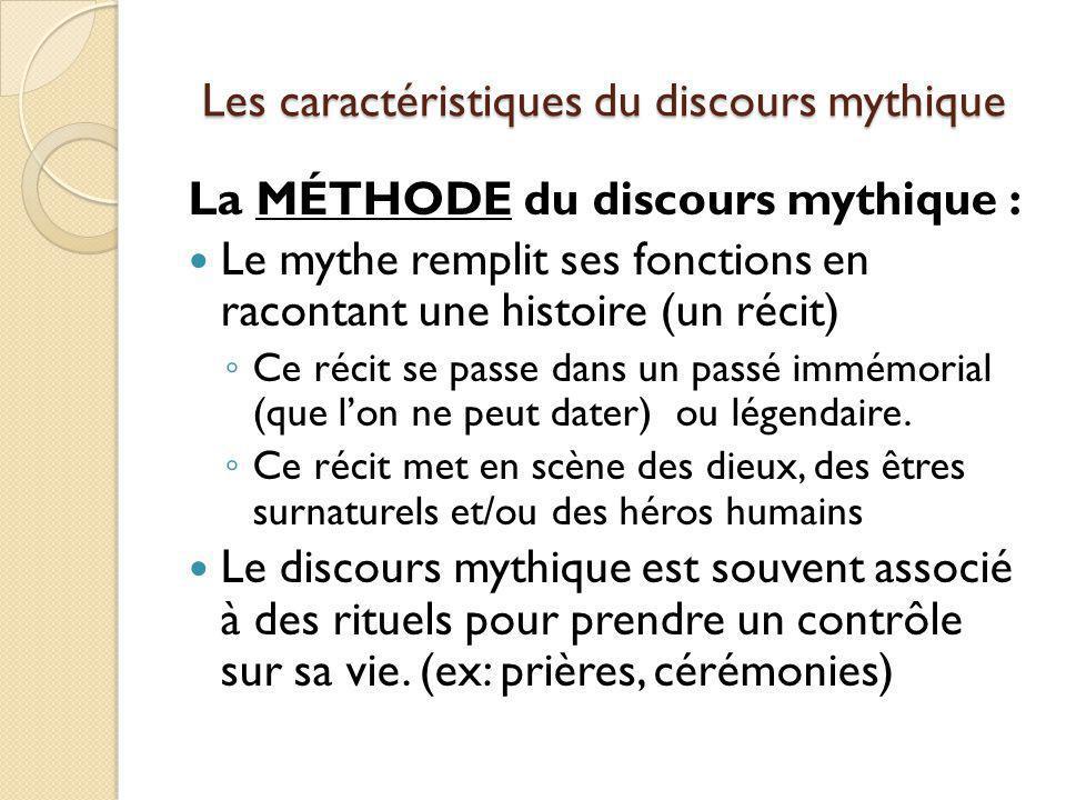 Les caractéristiques du discours mythique
