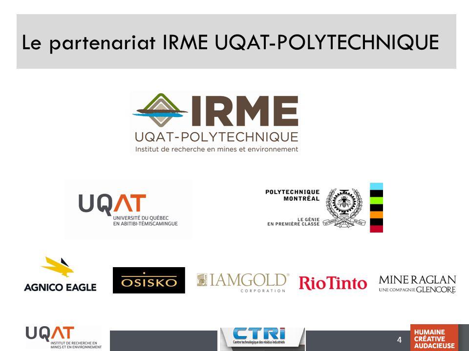 Le partenariat IRME UQAT-POLYTECHNIQUE