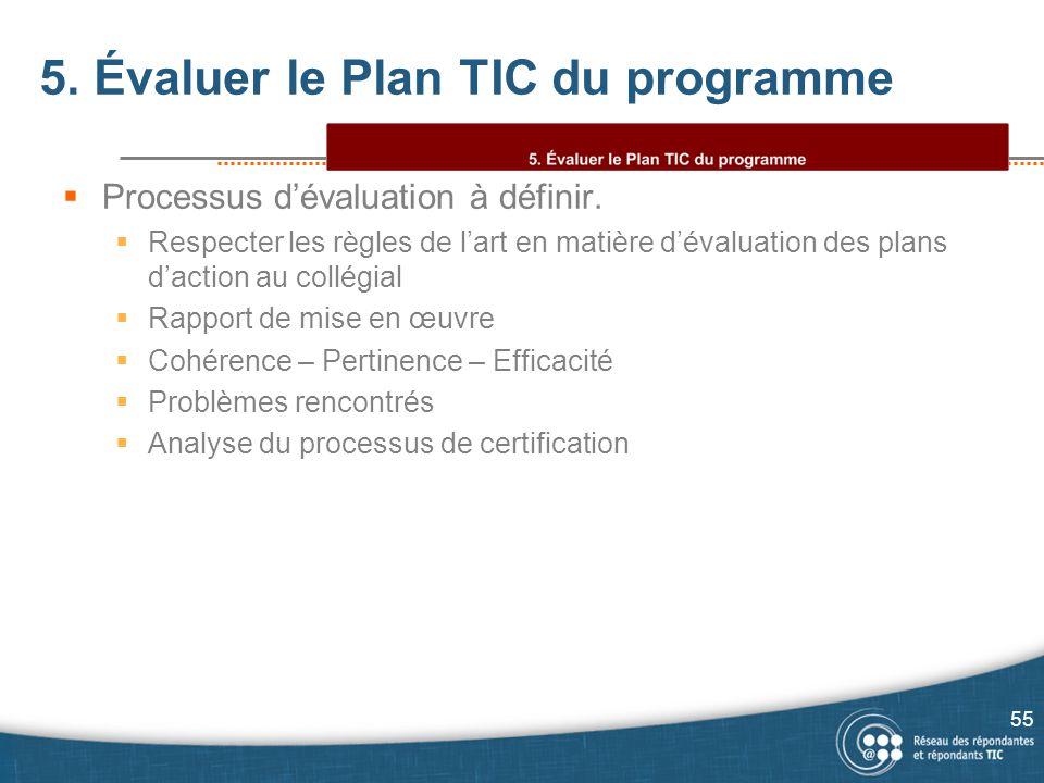 5. Évaluer le Plan TIC du programme