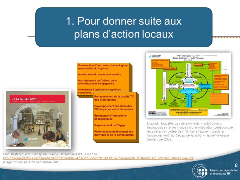 1. Pour donner suite aux plans d'action locaux