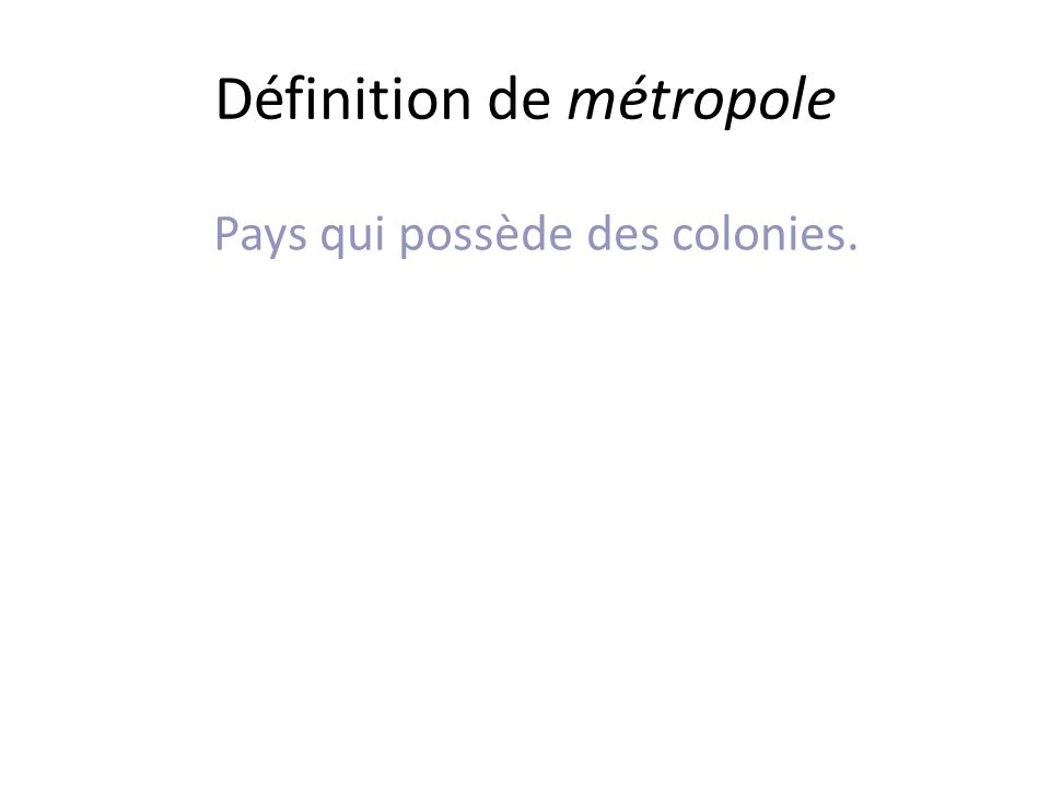 Définition de métropole