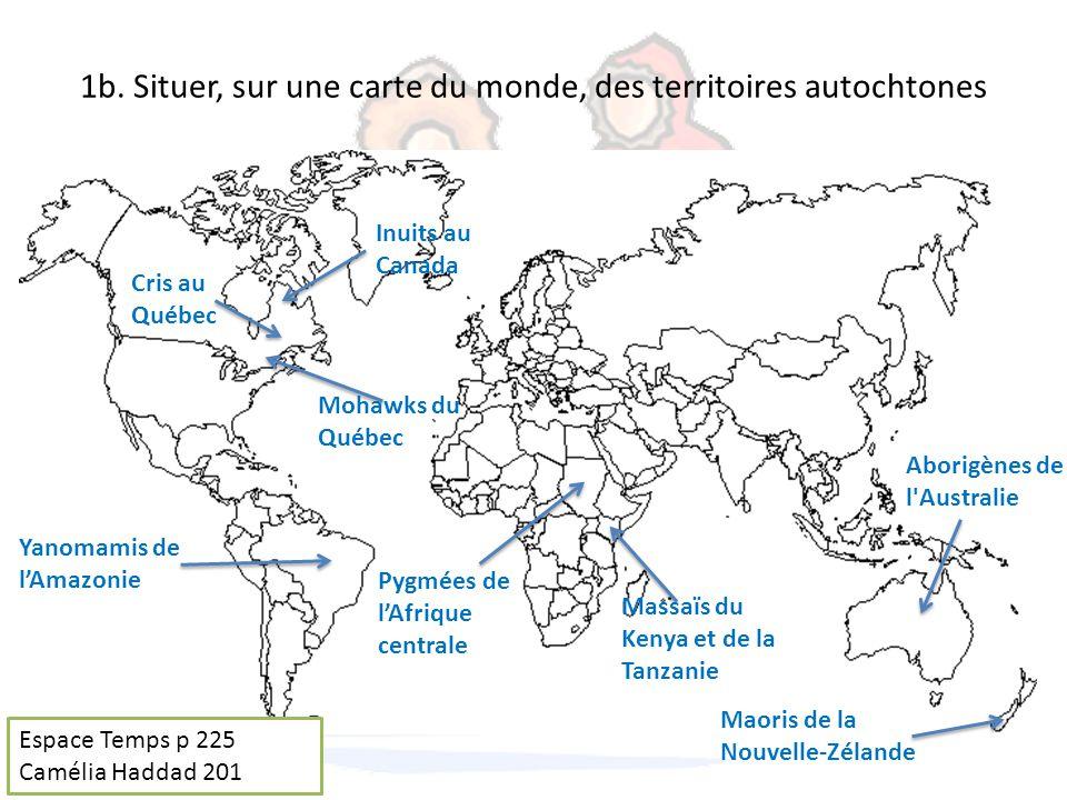 1b. Situer, sur une carte du monde, des territoires autochtones