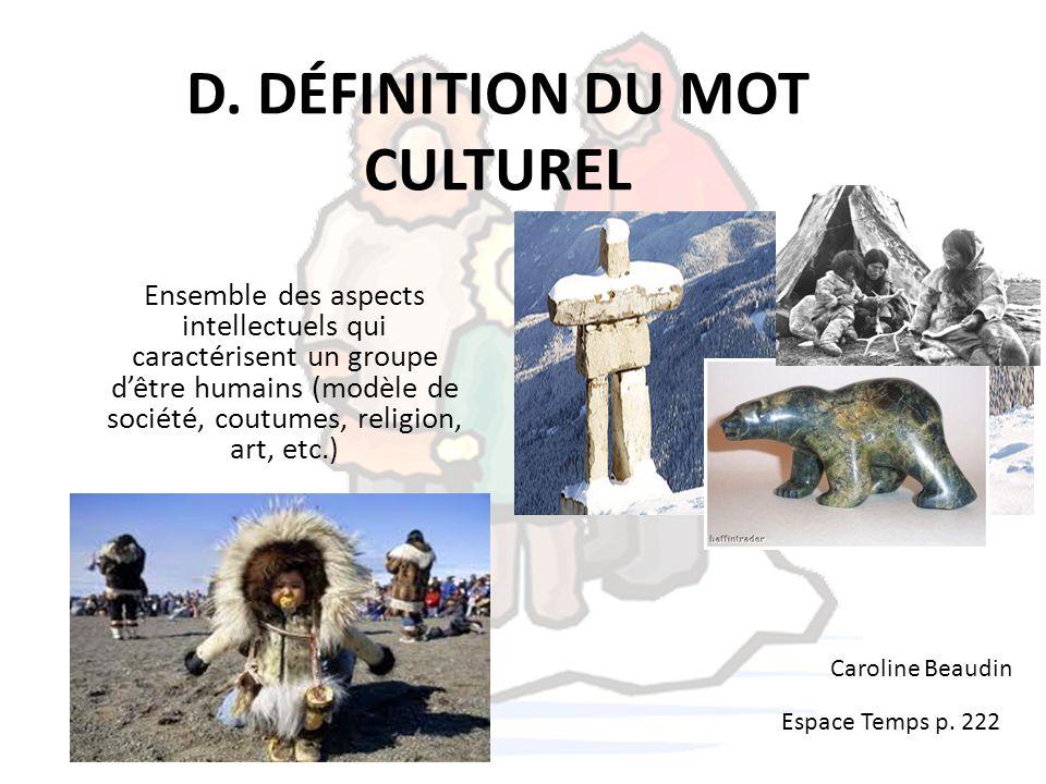 D. DÉFINITION DU MOT CULTUREL