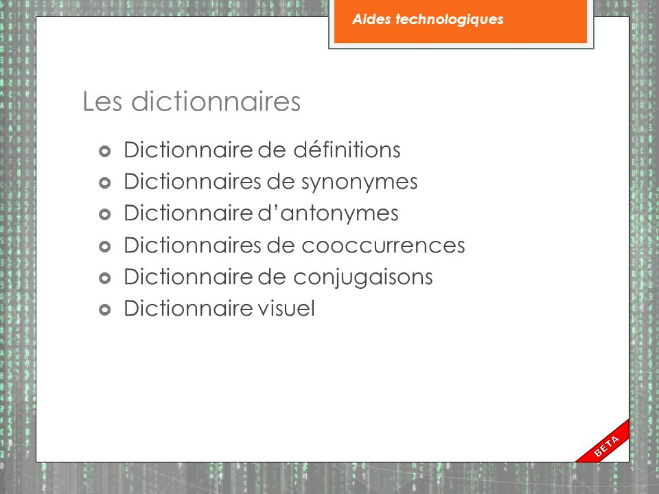 Les dictionnaires Dictionnaire de définitions