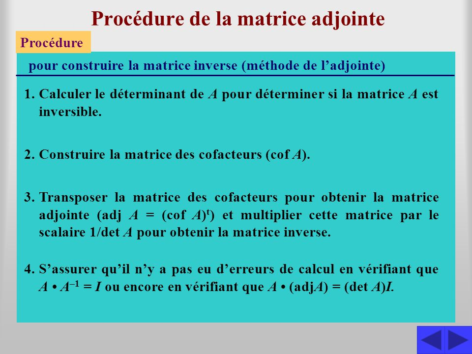 Procédure de la matrice adjointe