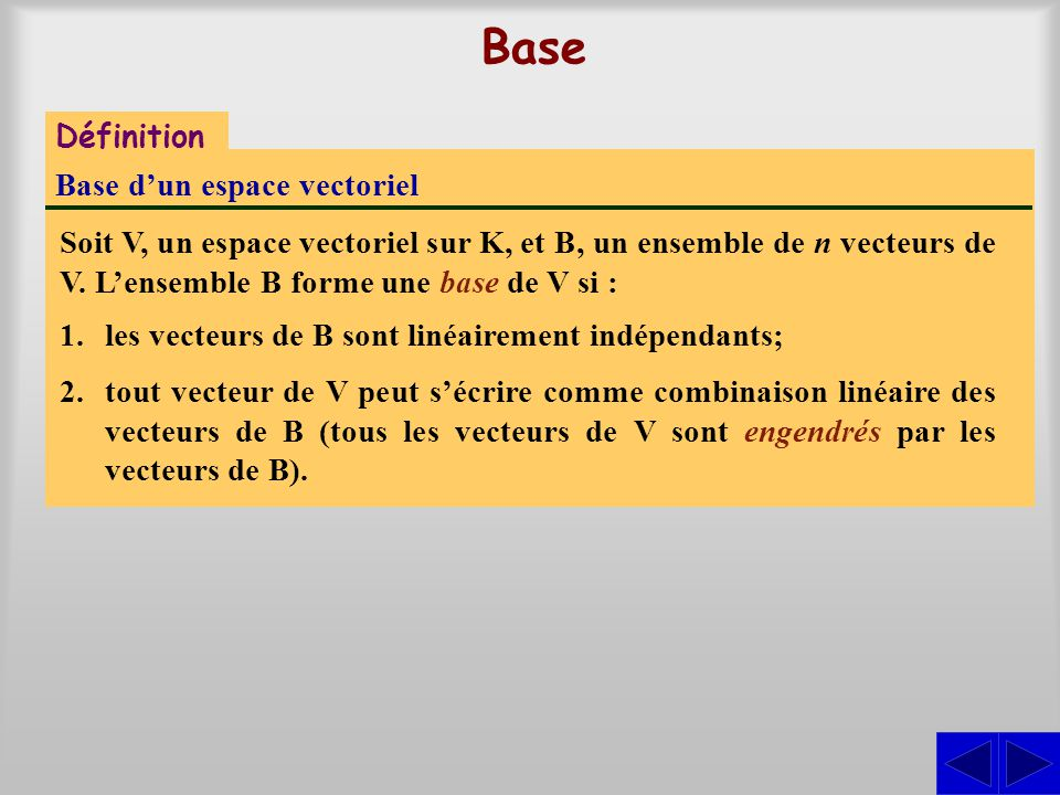 Base Définition Base d'un espace vectoriel