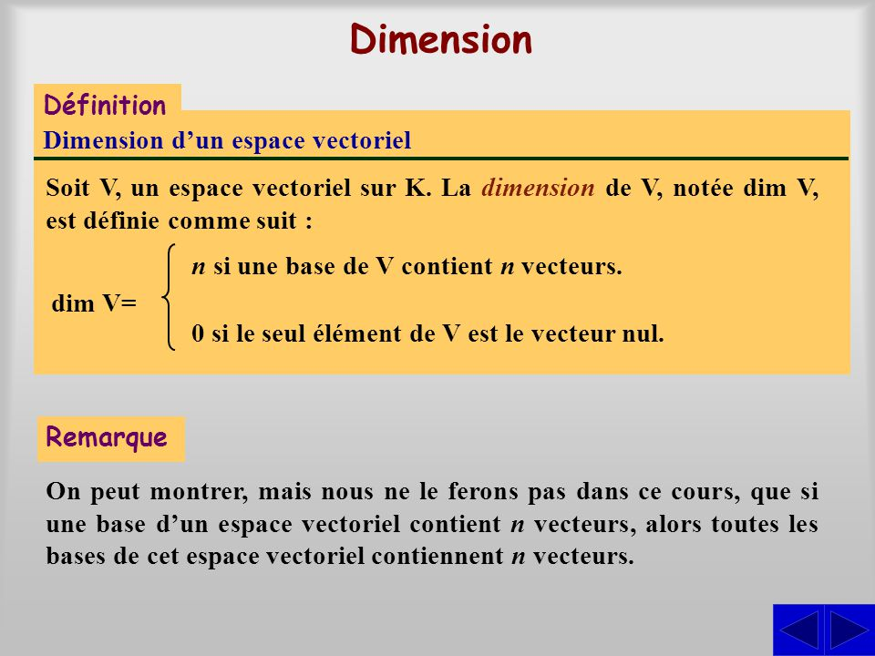Dimension Définition Dimension d'un espace vectoriel