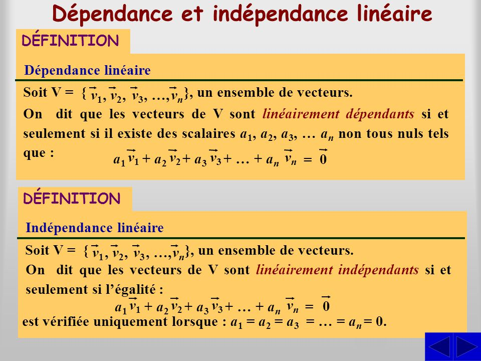 Dépendance et indépendance linéaire