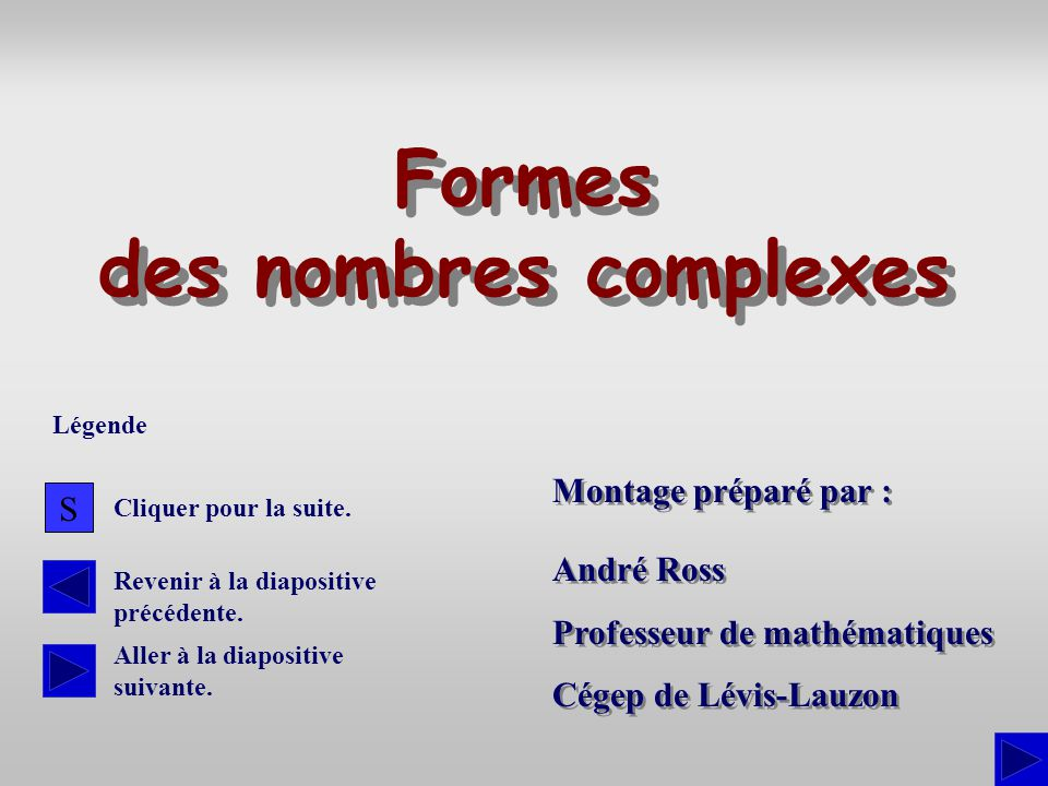 Formes des nombres complexes