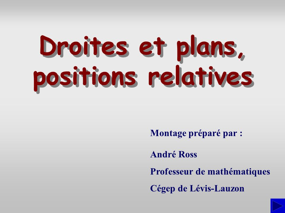 Droites et plans, positions relatives