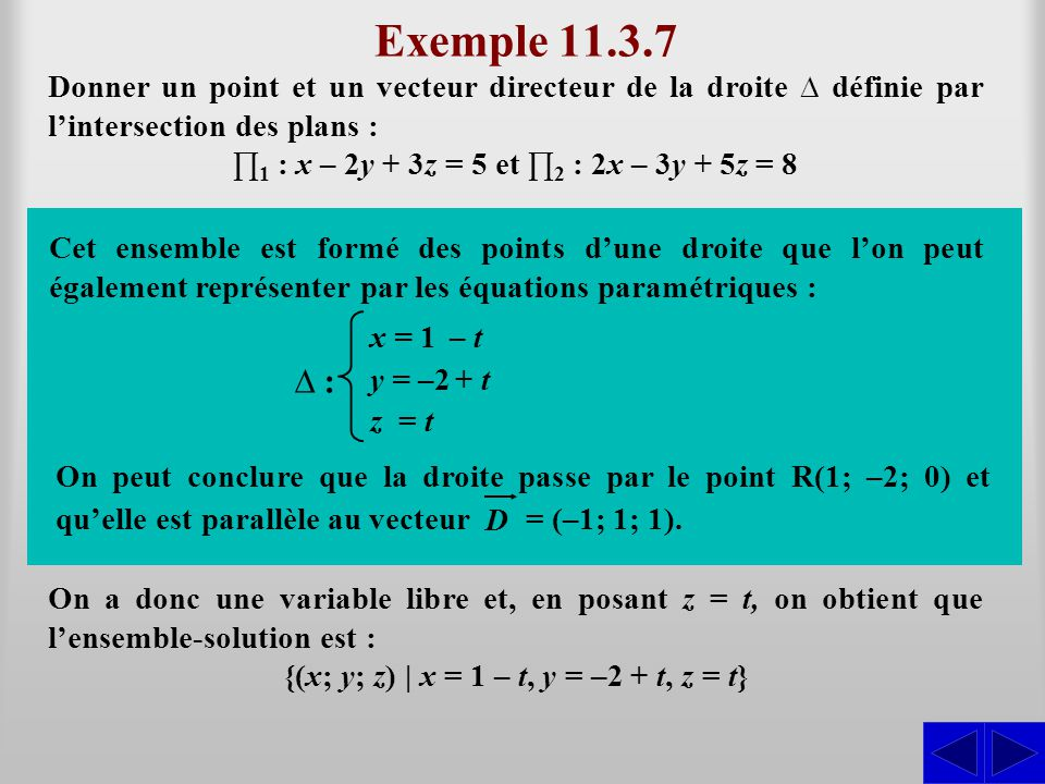{(x; y; z) | x = 1 – t, y = –2 + t, z = t}