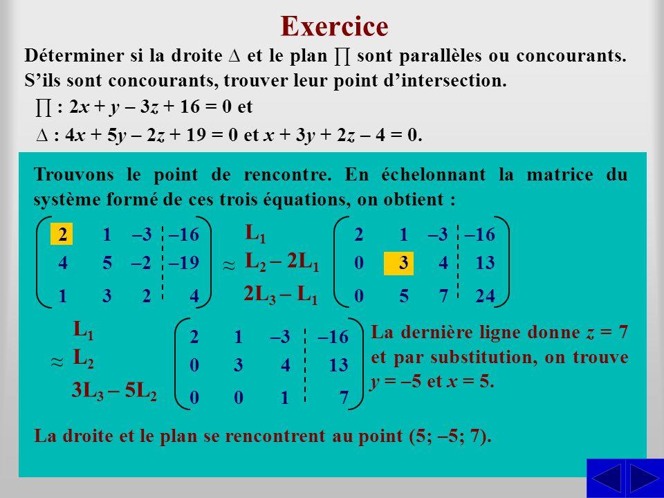 Exercice L1 ≈ L2 – 2L1 S S 2L3 – L1 L1 ≈ L2 3L3 – 5L2