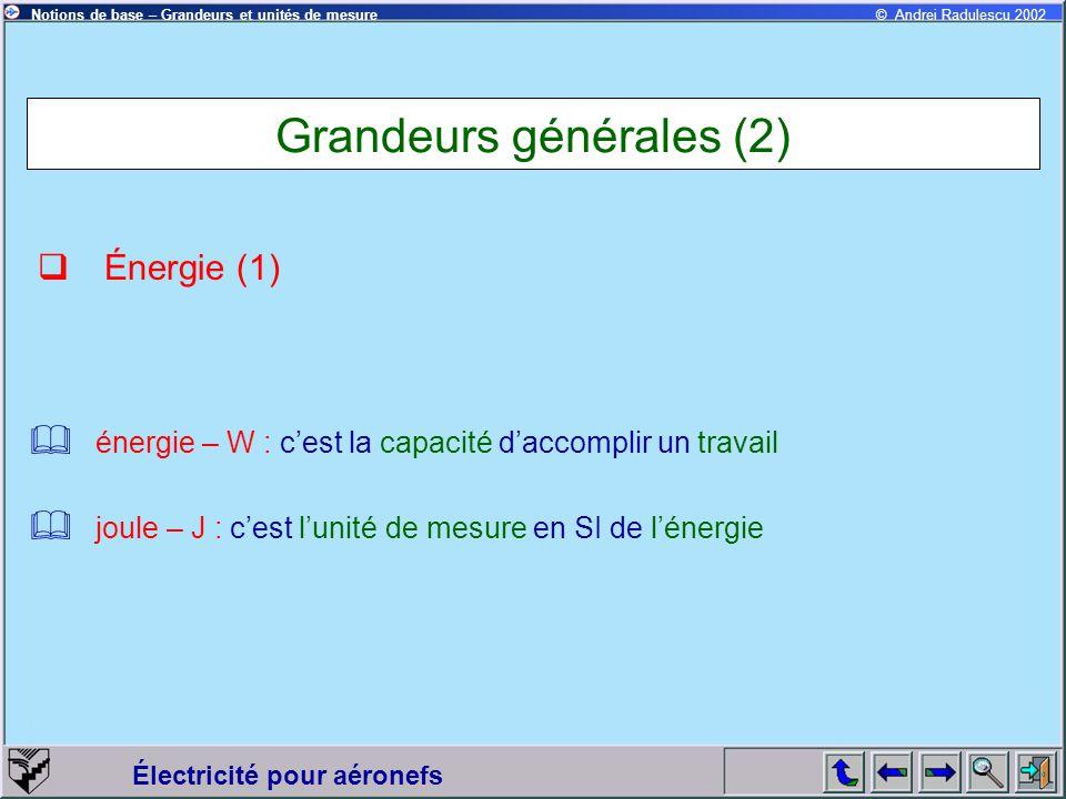 Grandeurs générales (2)
