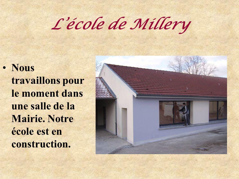 L'école de Millery Nous travaillons pour le moment dans une salle de la Mairie.