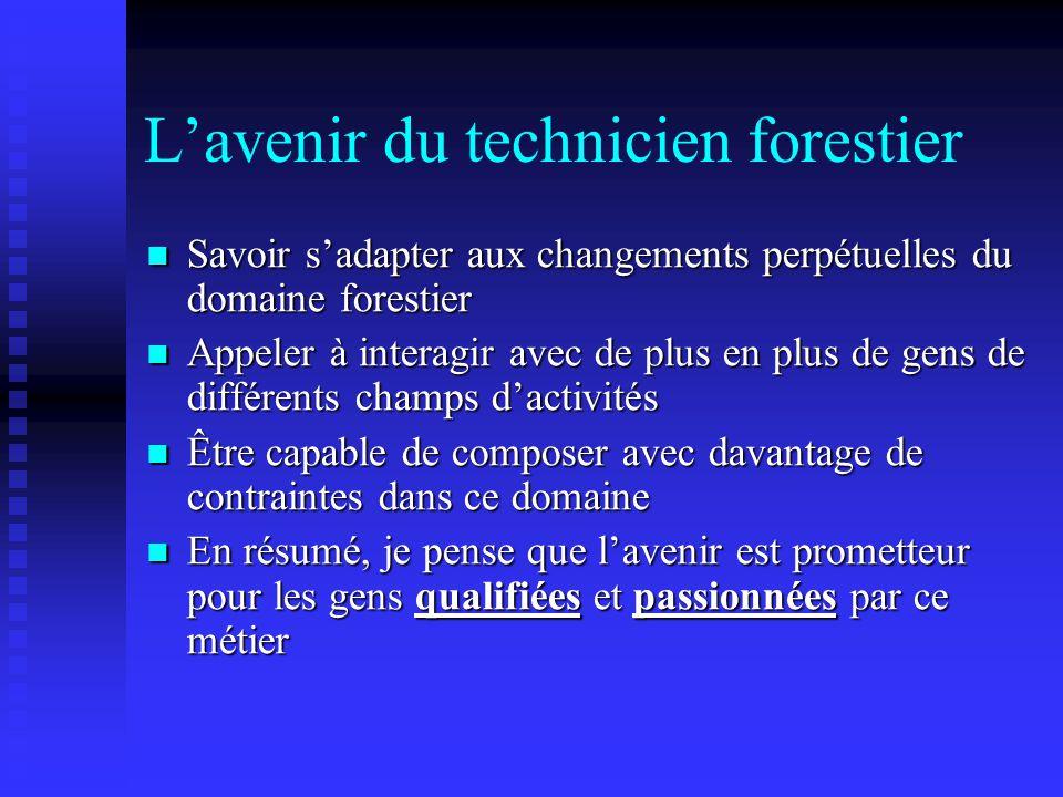 L'avenir du technicien forestier