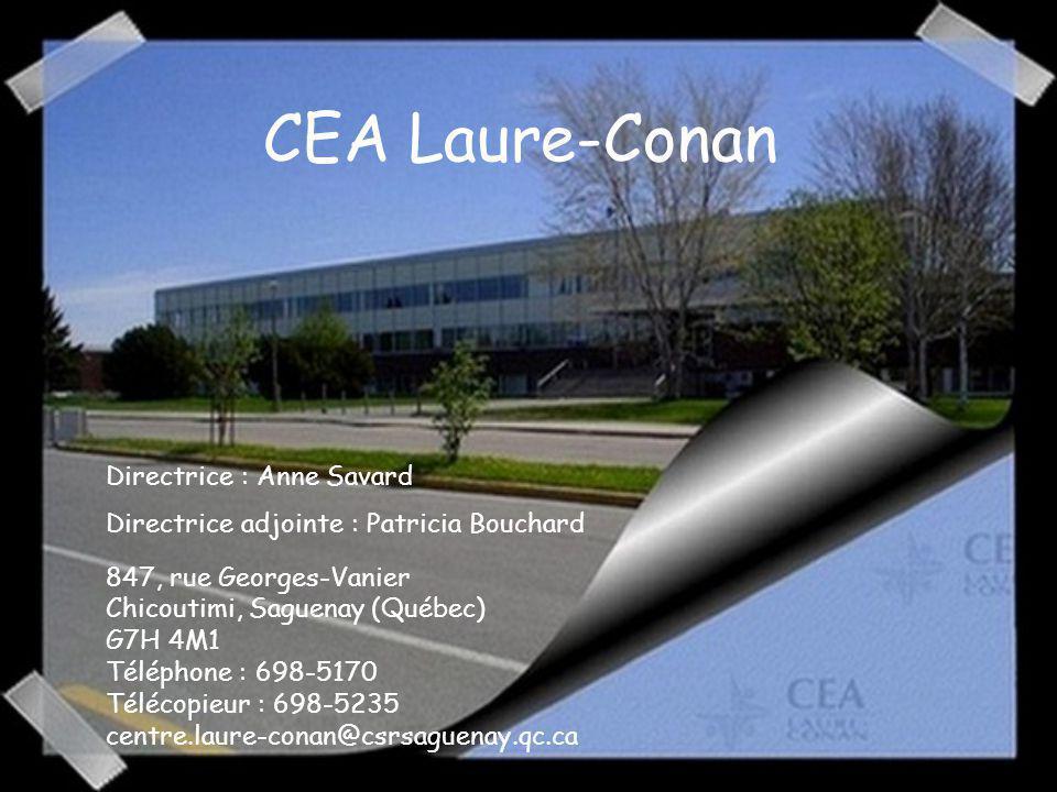 CEA Laure-Conan Directrice : Anne Savard