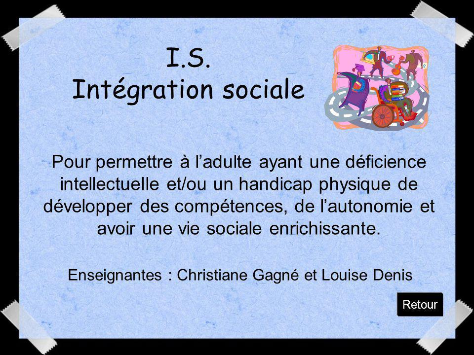 I.S. Intégration sociale