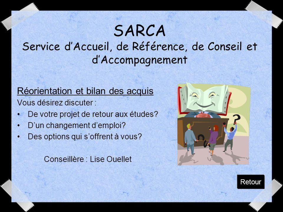 SARCA Service d'Accueil, de Référence, de Conseil et d'Accompagnement