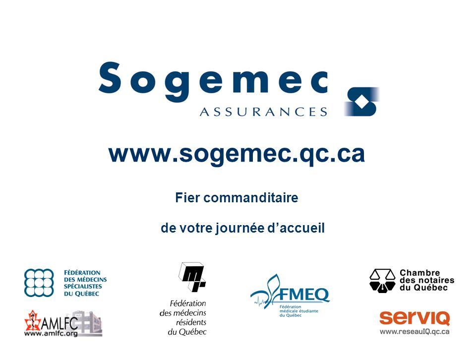 www.sogemec.qc.ca Fier commanditaire de votre journée d'accueil