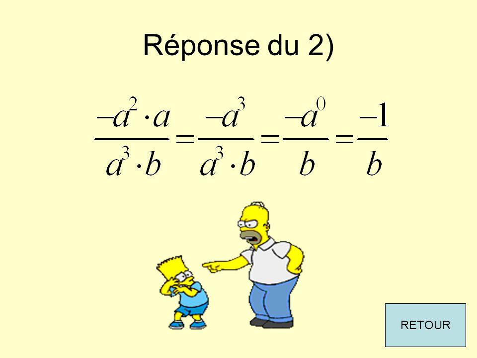 Réponse du 2) RETOUR