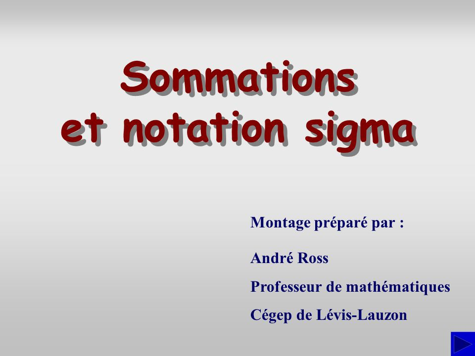 Sommations et notation sigma