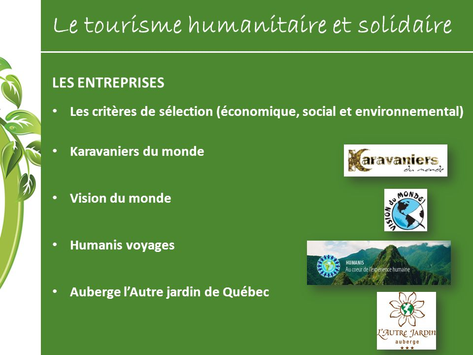 Le tourisme humanitaire et solidaire ppt t l charger for Auberge l autre jardin