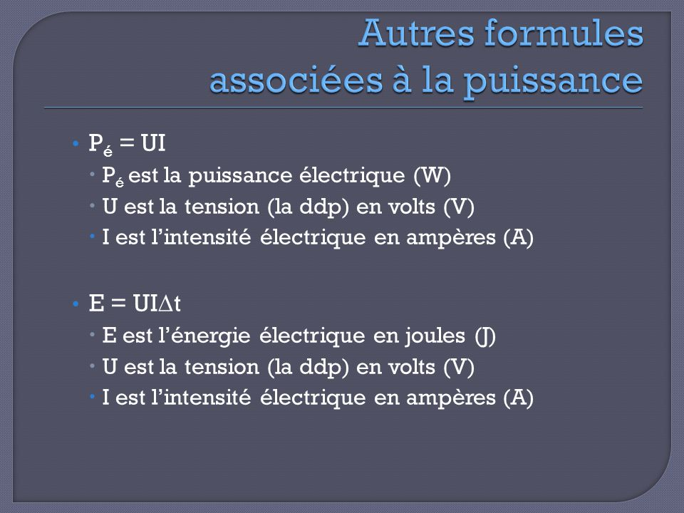 Autres formules associées à la puissance