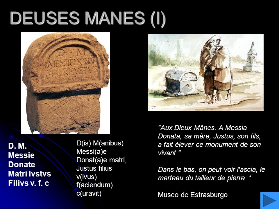 DEUSES MANES (I) D. M. Messie Donate Matri Ivstvs Filivs v. f. c