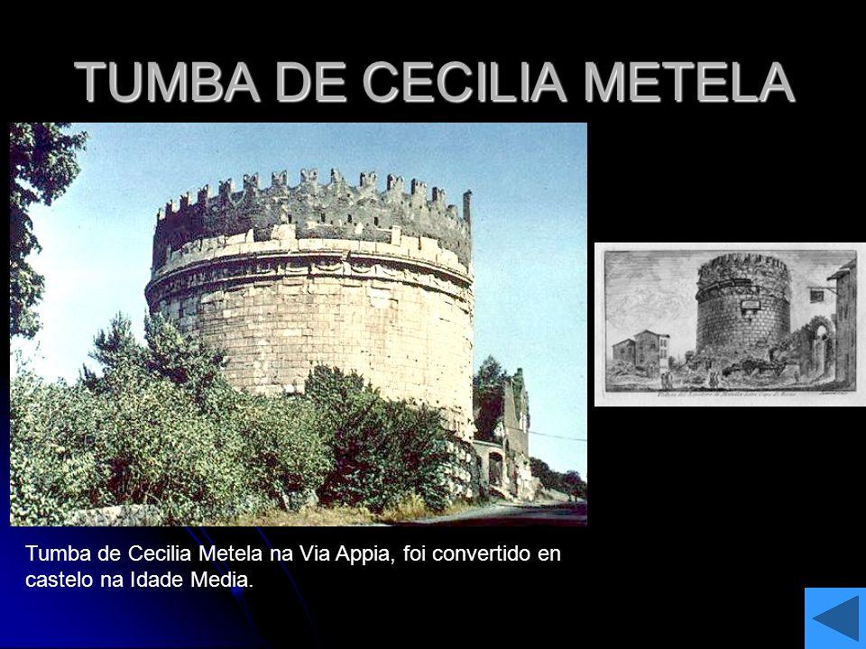 TUMBA DE CECILIA METELA