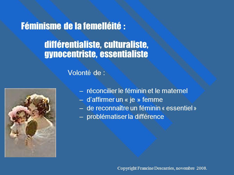 Féminisme de la femelléité :. différentialiste, culturaliste,