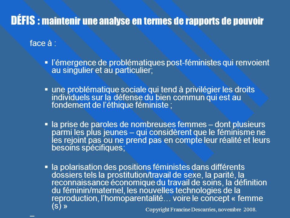 DÉFIS : maintenir une analyse en termes de rapports de pouvoir