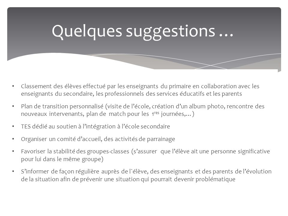 Quelques suggestions …