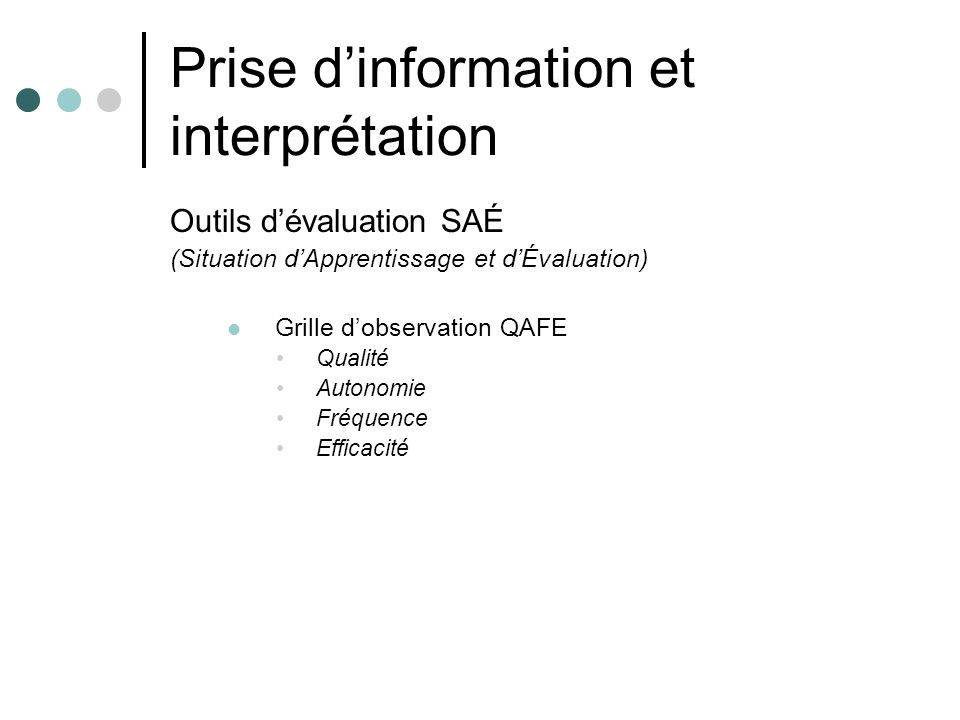 Prise d'information et interprétation