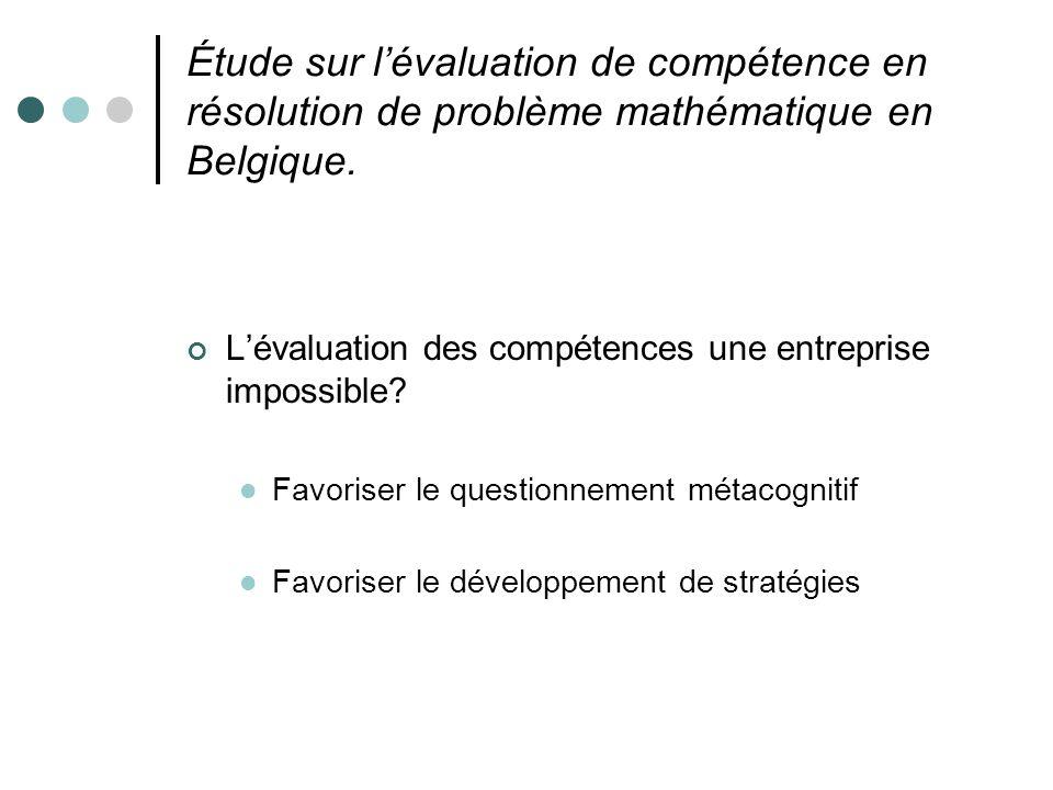 Étude sur l'évaluation de compétence en résolution de problème mathématique en Belgique.