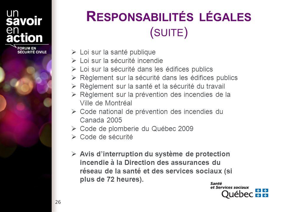 Responsabilités légales (suite)